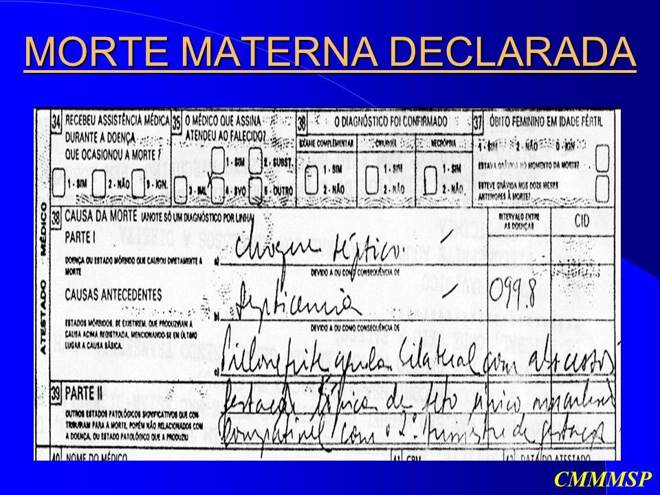 MORTE MATERNA DECLARADA CMMMSP