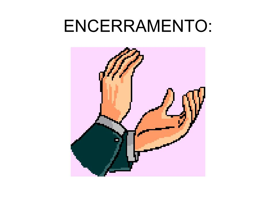 ENCERRAMENTO: