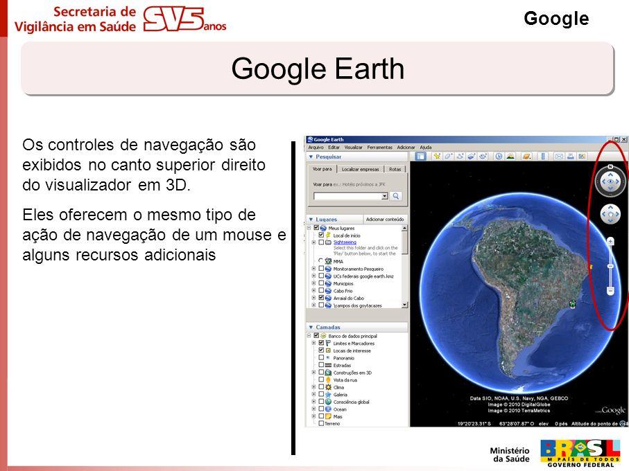 Google Earth Google Os controles de navegação são exibidos no canto superior direito do visualizador em 3D. Eles oferecem o mesmo tipo de ação de nave