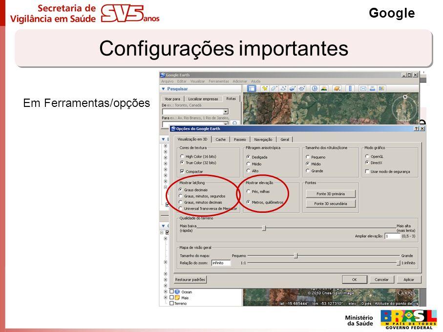 Configurações importantes Google Em Ferramentas/opções