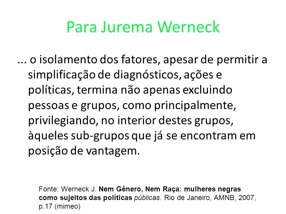 Para Jurema Werneck...