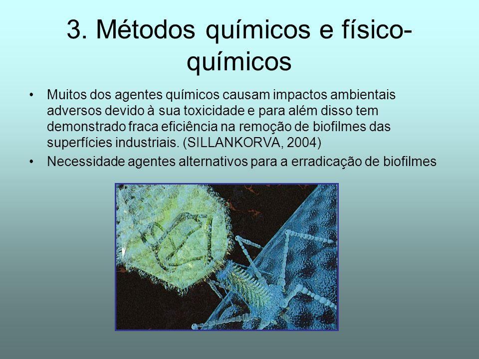 3. Métodos químicos e físico- químicos Muitos dos agentes químicos causam impactos ambientais adversos devido à sua toxicidade e para além disso tem d