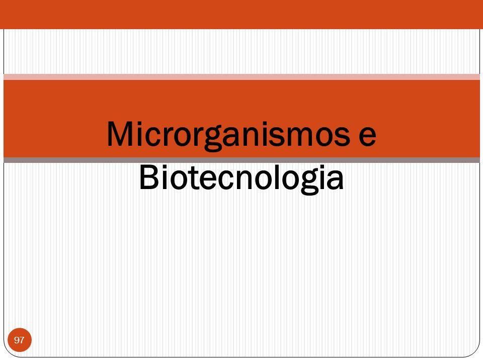 Microrganismos e Biotecnologia 97