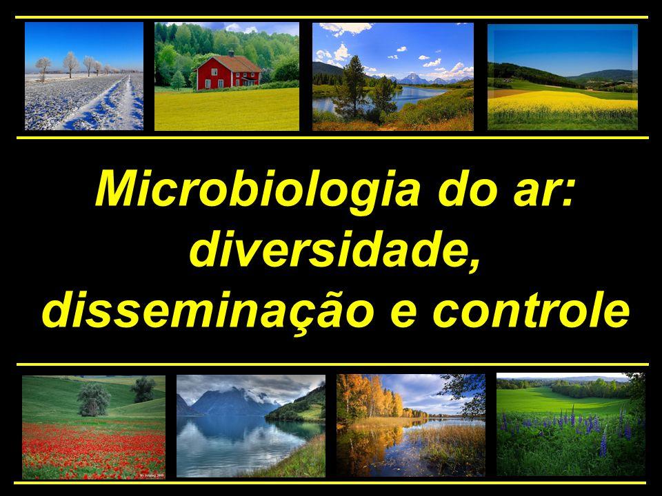 Microbiologia do ar: diversidade, disseminação e controle