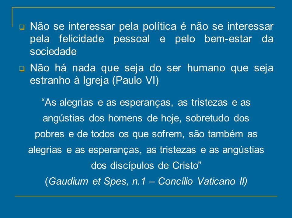 Não se interessar pela política é não se interessar pela felicidade pessoal e pelo bem-estar da sociedade Não há nada que seja do ser humano que seja