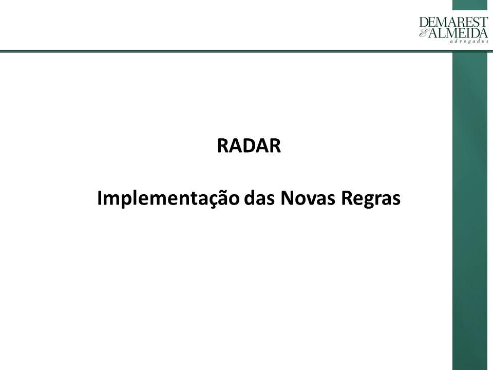 RADAR Implementação das Novas Regras