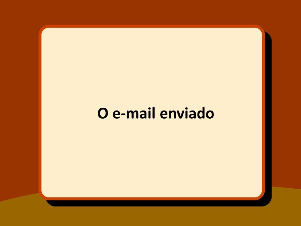 O e-mail enviado