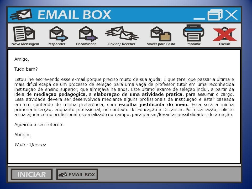 Amigo, Tudo bem? Estou lhe escrevendo esse e-mail porque preciso muito de sua ajuda. É que terei que passar a última e mais difícil etapa de um proces