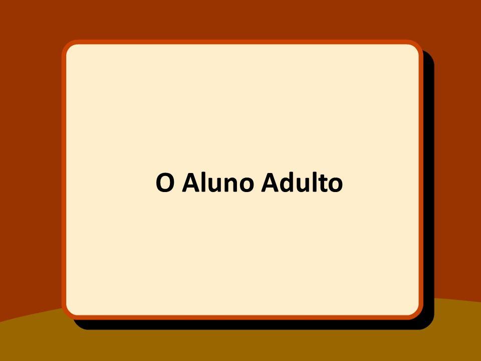 O Aluno Adulto