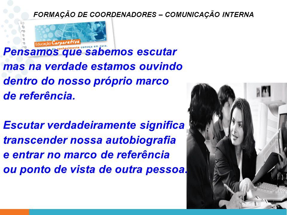 FORMAÇÃO DE COORDENADORES – COMUNICAÇÃO INTERNA 5.
