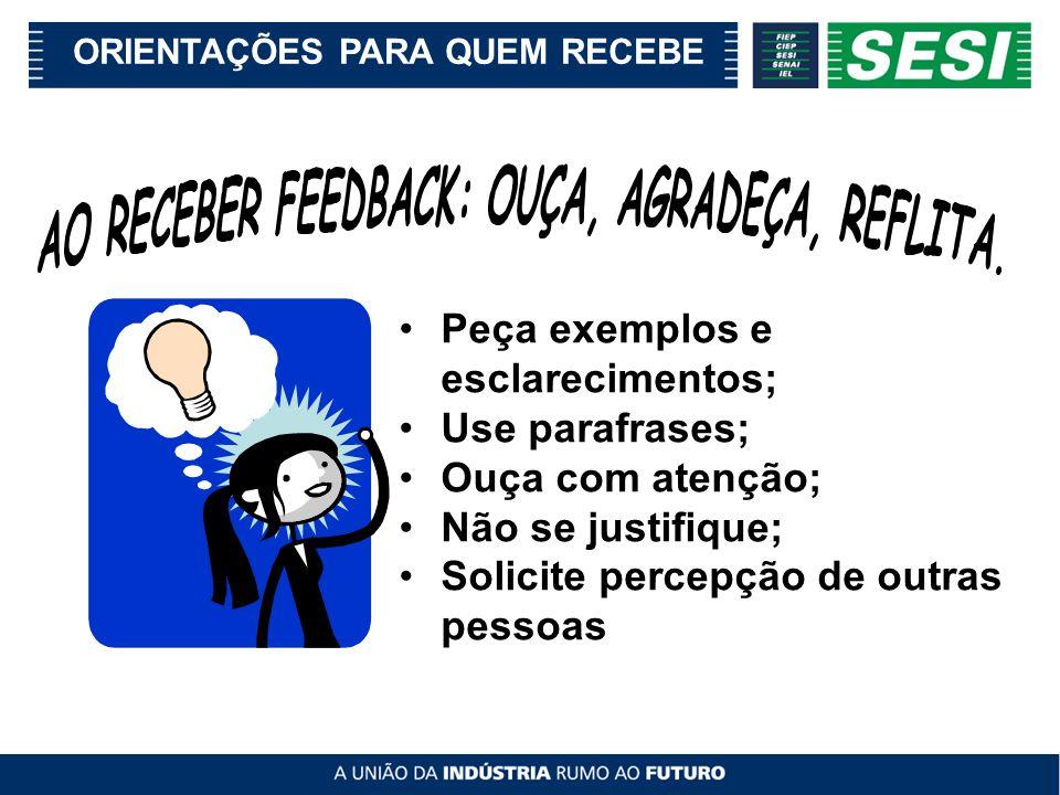 Ao fornecer feedback, tenha em mente: Vá diretamente à pessoa envolvida e evite usar intermediários.