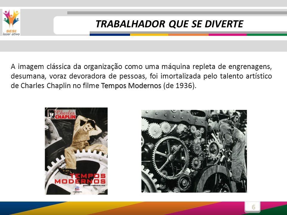 7 Assista trechos de Tempos Modernos em nossa biblioteca e veja a crítica de Chaplin: TRABALHADOR QUE SE DIVERTE