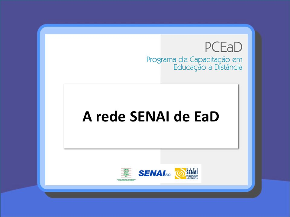 A rede SENAI de EaD