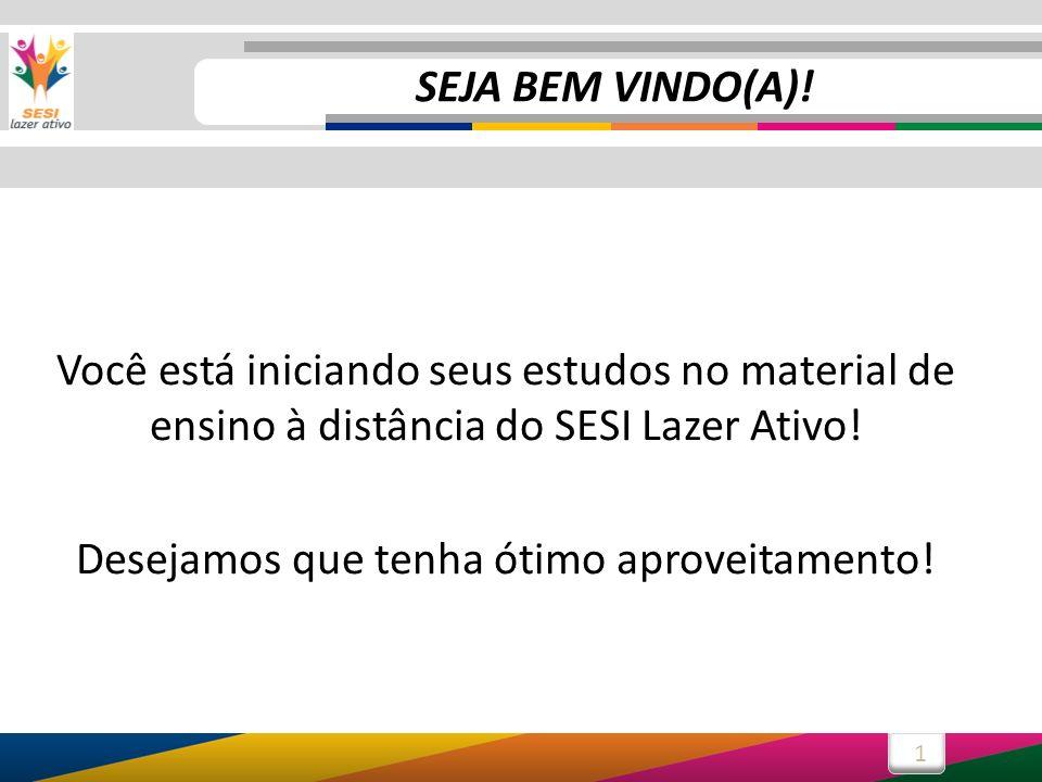 1 SEJA BEM VINDO(A).