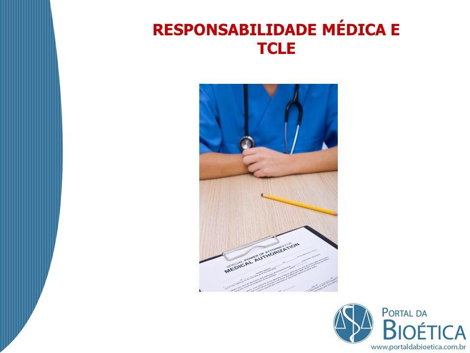 RESPONSABILIDADE MÉDICA E TCLE
