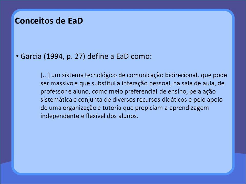 Conceitos de EaD Conforme Landim (1997) a EaD também pode ser considerada um sistema baseado no uso seletivo de meios instrucionais, tanto tradicionais quanto inovadores, que promovam o processo de auto-aprendizagem, para obter objetivos educacionais específicos, com um potencial de maior cobertura geográfica que a dos sistemas educativos tradicionais.
