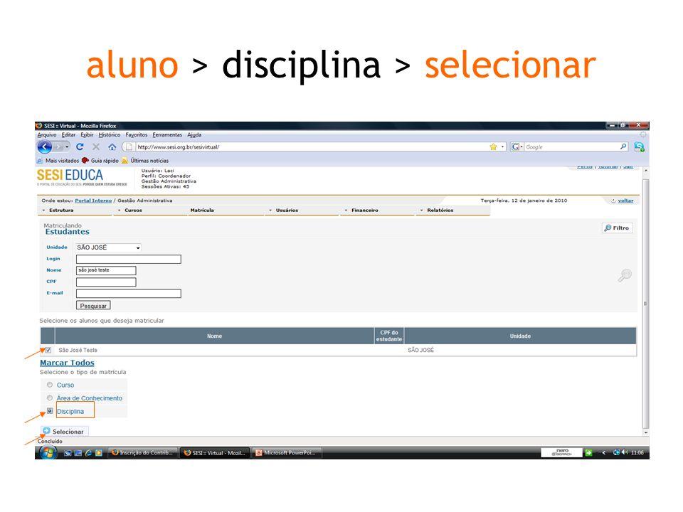 aluno > disciplina > selecionar