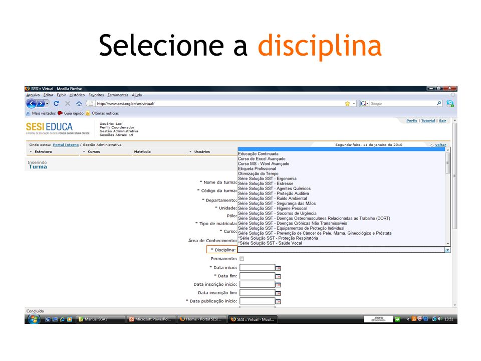 Selecione a disciplina