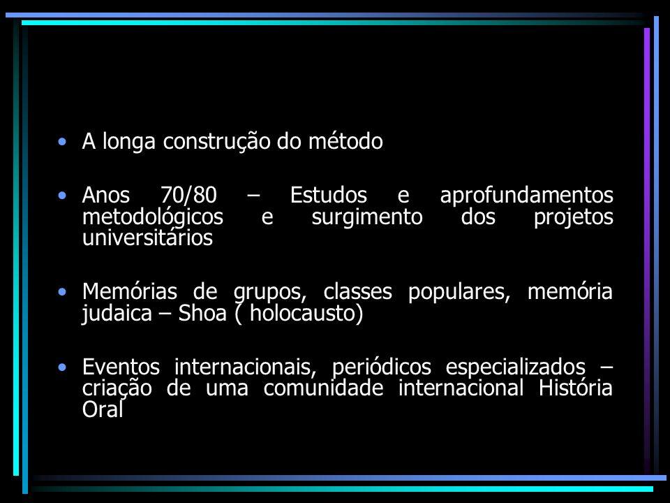 ANOS 90 – Mundo de sons e oralidades Queda do Muro/Democracias no Leste Democracias na América Latina Gravadores- Vídeos Memória como produtora de representações e e reveladora de mentalidades