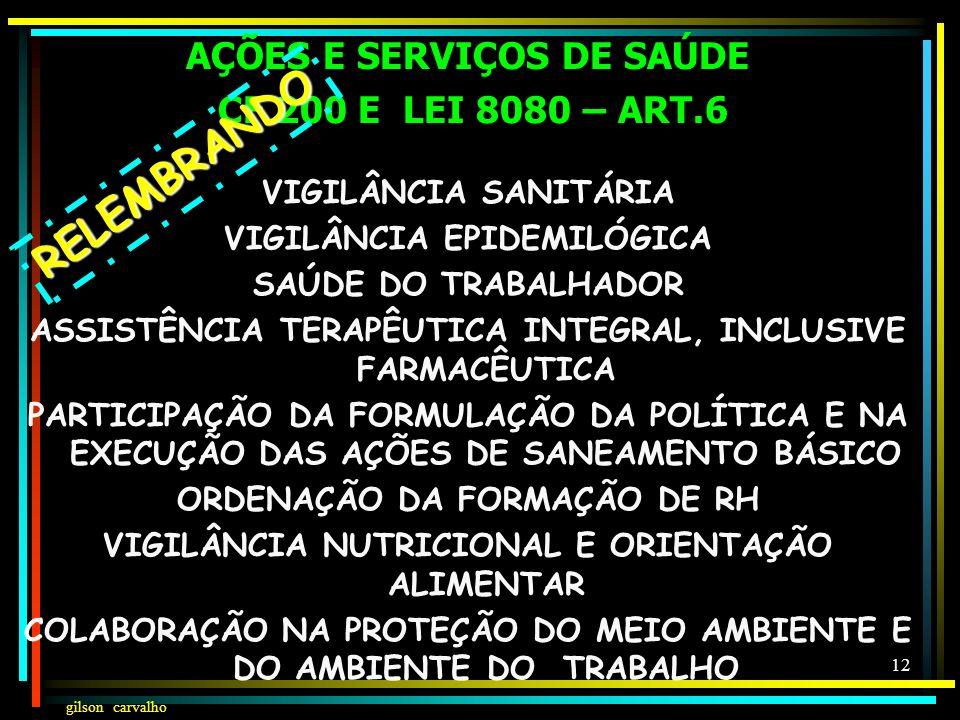 gilson carvalho 11 TÉCNICOS ASSISTENCIAIS: UNIVERSALIDADE IGUALDADE EQUIDADE INTEGRALIDADE INTERSETORIALIDADE AUTONOMIA DAS PESSOAS DIREITO À INFORMAÇ