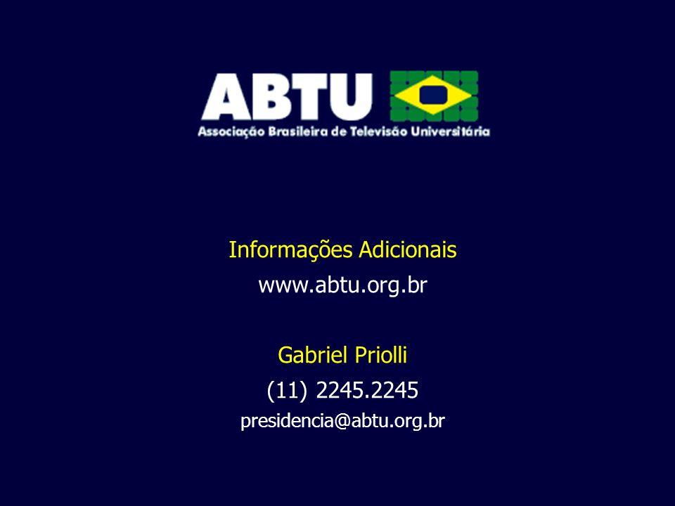 Informações Adicionais www.abtu.org.br Gabriel Priolli (11) 2245.2245 presidencia@abtu.org.br
