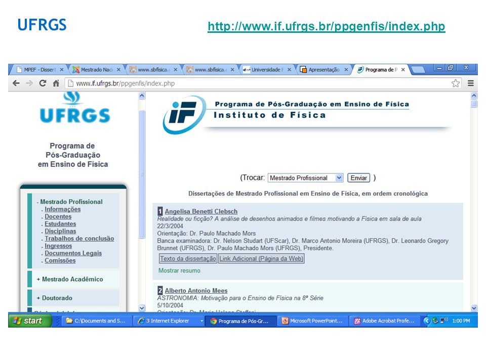 http://www.if.ufrgs.br/ppgenfis/index.php UFRGS