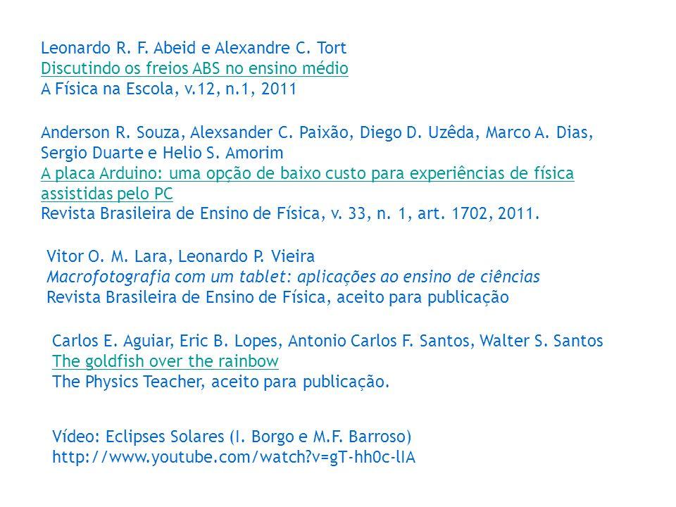Leonardo R. F. Abeid e Alexandre C. Tort Discutindo os freios ABS no ensino médio A Física na Escola, v.12, n.1, 2011 Discutindo os freios ABS no ensi