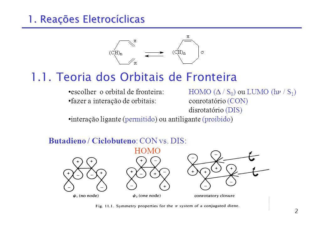 13 Exemplos de Rearranjos Sigmatrópicos 1,5-alquil: 6, supra-retenção 1,7-H: 8, antara-(retenção) 1,3-alquil:4, supra-inversão 1 2 3 4 5 1,5-alquil
