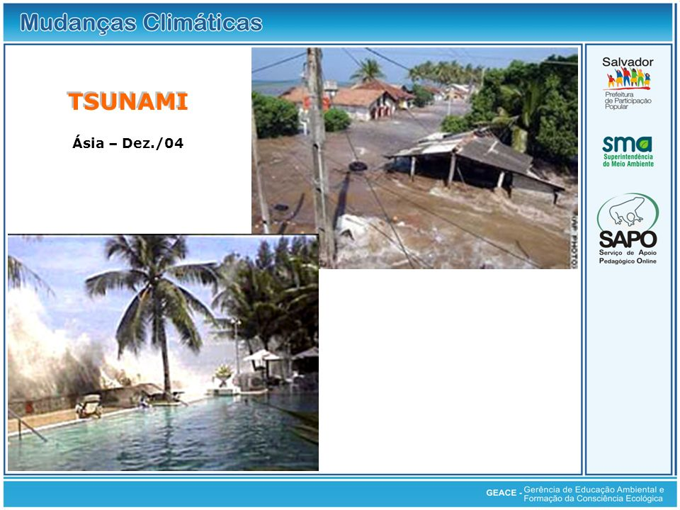 TSUNAMI Ásia – Dez./04 Imagens