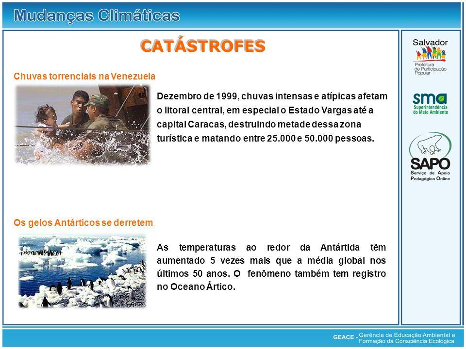 Dezembro de 1999, chuvas intensas e atípicas afetam o litoral central, em especial o Estado Vargas até a capital Caracas, destruindo metade dessa zona