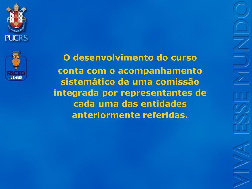 Logo do Setor O desenvolvimento do curso conta com o acompanhamento sistemático de uma comissão integrada por representantes de cada uma das entidades