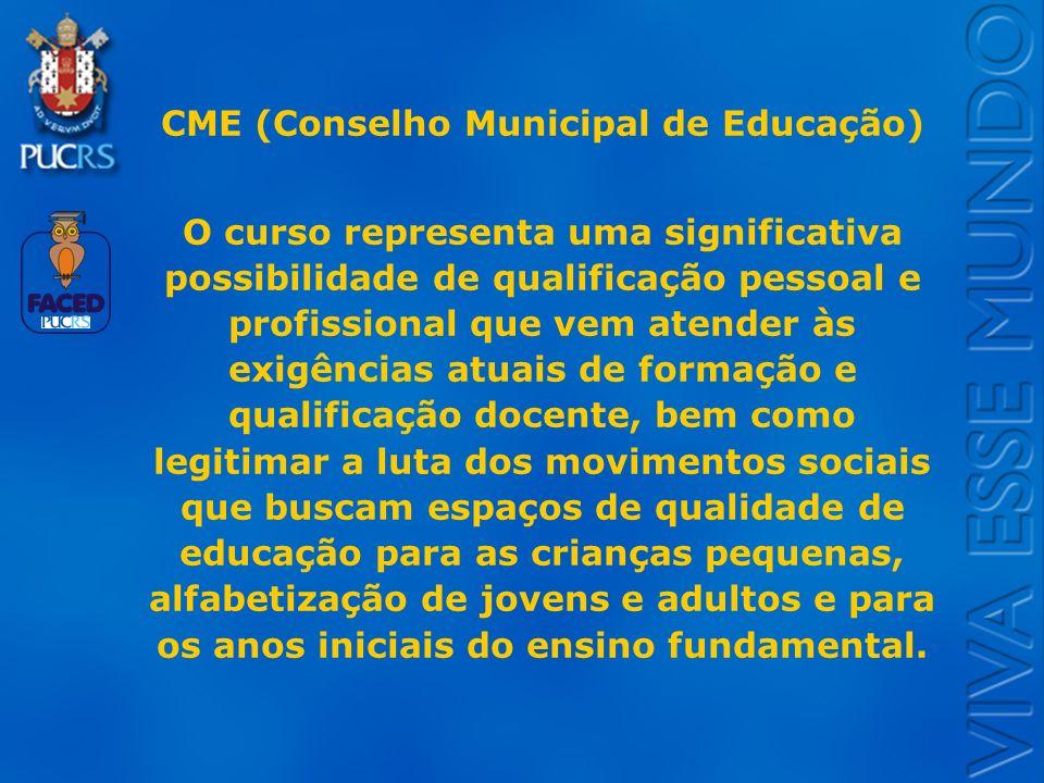 Logo do Setor CME (Conselho Municipal de Educação) O curso representa uma significativa possibilidade de qualificação pessoal e profissional que vem a
