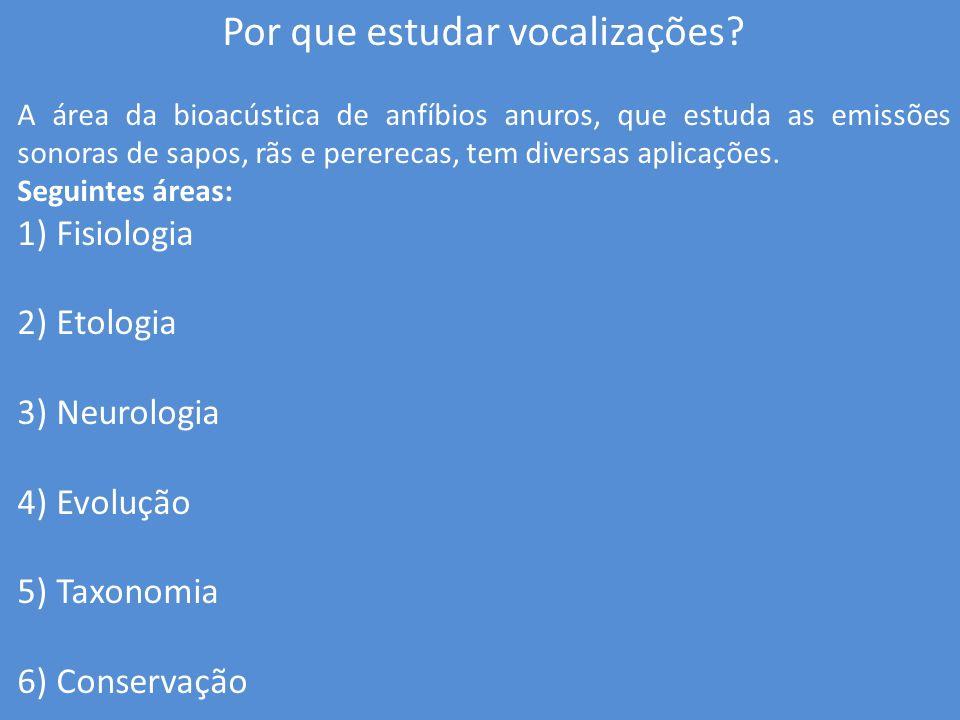 Vocalizações e Fisiologia Os cantos podem afetar o estado fisiológico dos animais.