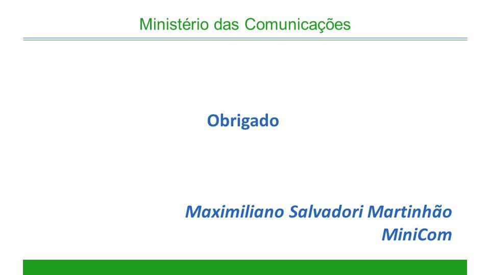 Obrigado Maximiliano Salvadori Martinhão MiniCom