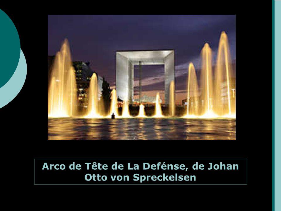 Arco de Tête de La Defénse, de Johan Otto von Spreckelsen