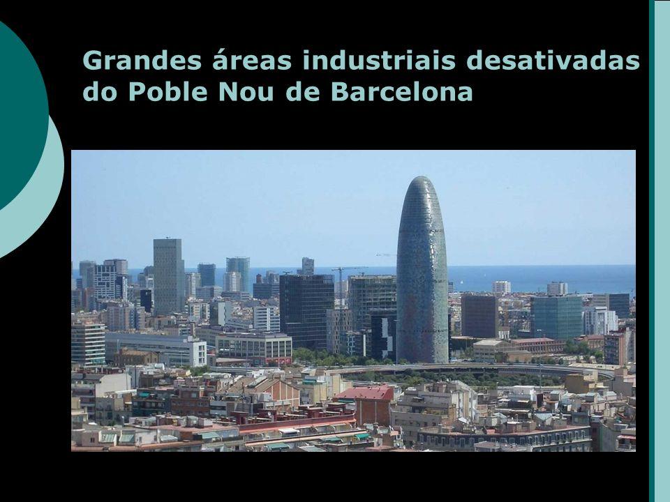 Grandes áreas industriais desativadas do Poble Nou de Barcelona