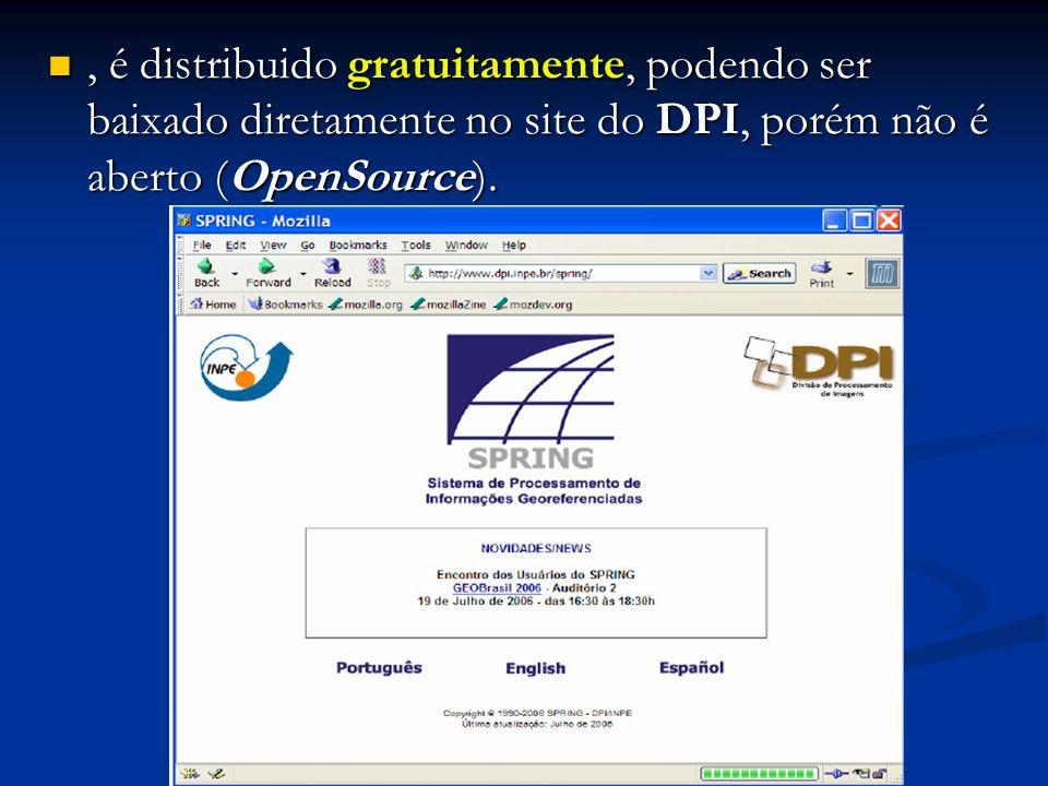 , é distribuido gratuitamente, podendo ser baixado diretamente no site do DPI, porém não é aberto (OpenSource)., é distribuido gratuitamente, podendo