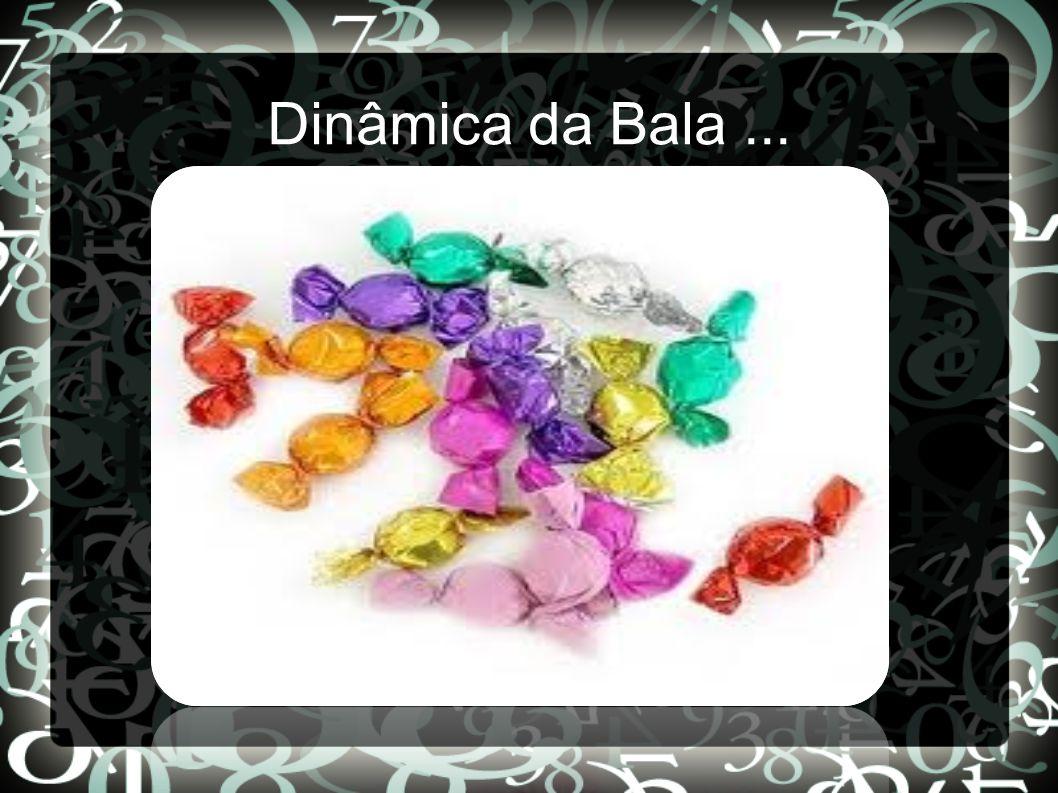 Dinâmica da Bala...