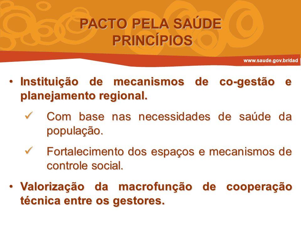 ADESÃO AO PACTO PELA SAÚDE Regulamento Portaria 699/GM, de 30 de março de 2006 Portaria 699/GM, de 30 de março de 2006 Portaria 372/GM, de 16 de fevereiro de 2007 Portaria 372/GM, de 16 de fevereiro de 2007 www.saude.gov.br/dad