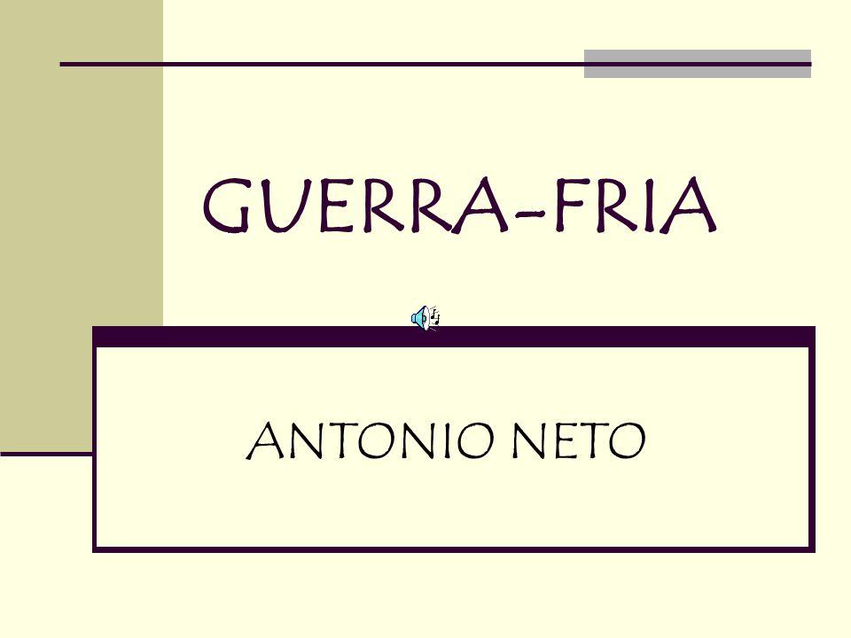 GUERRA-FRIA ANTONIO NETO
