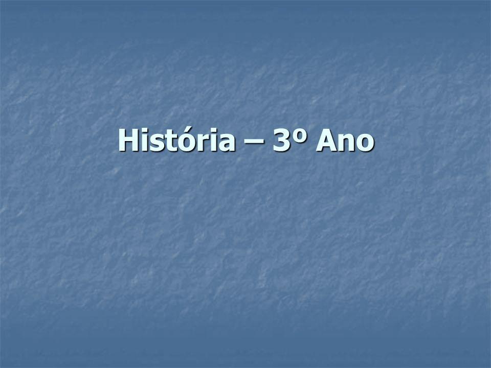 História – 3º Ano