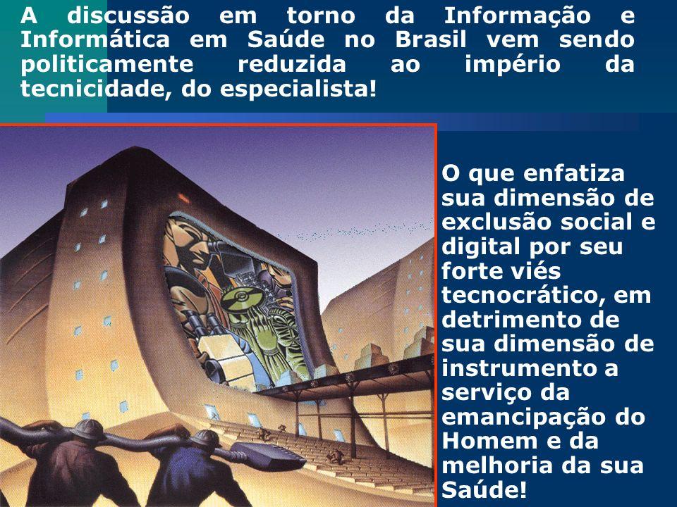 Miguel Murat Vasconcellos - ENSP A discussão em torno da Informação e Informática em Saúde no Brasil vem sendo politicamente reduzida ao império da te