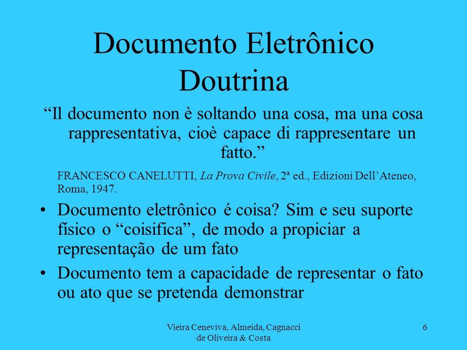 Vieira Ceneviva, Almeida, Cagnacci de Oliveira & Costa 7 Documento Eletrônico Jurisprudência CUSTAS – DARF ELETRÔNICO – Verifica-se que o documento de fl.