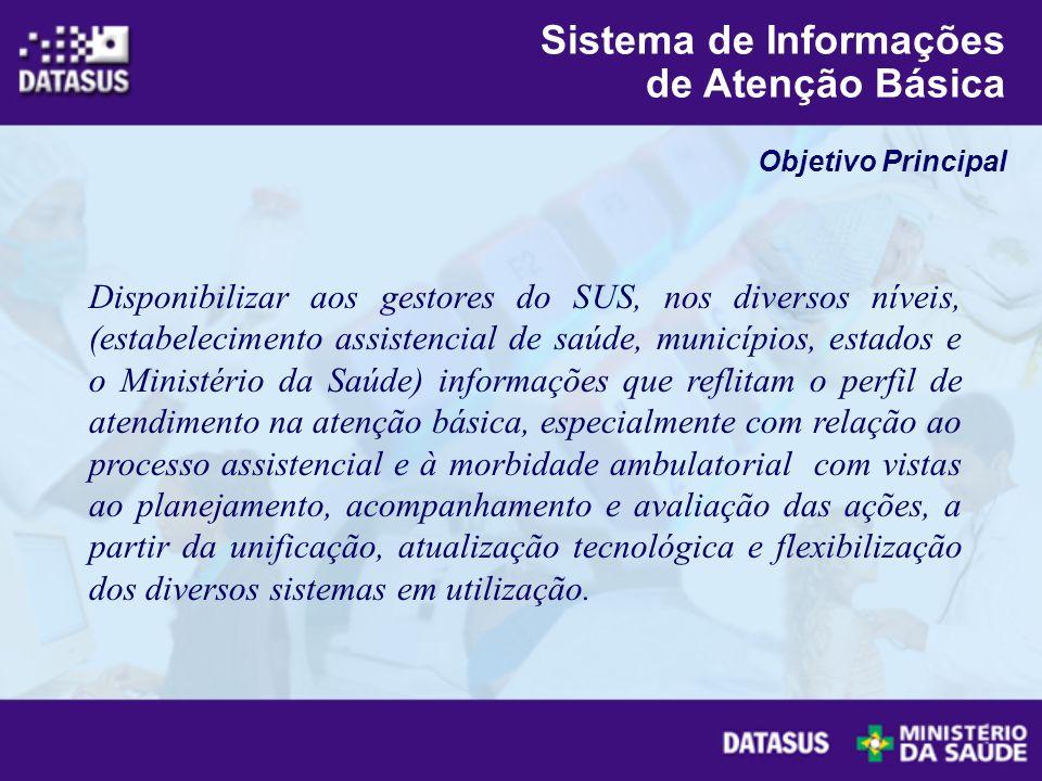 Disponibilizar aos gestores do SUS, nos diversos níveis, (estabelecimento assistencial de saúde, municípios, estados e o Ministério da Saúde) informaç