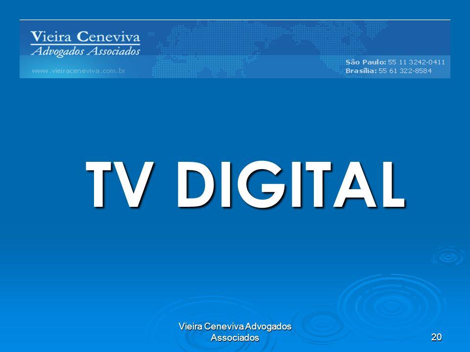 Vieira Ceneviva Advogados Associados20 Barreiras Regulatórias TV DIGITAL
