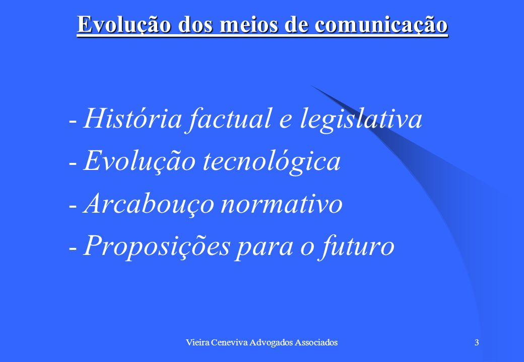Vieira Ceneviva Advogados Associados44 Convergência Tecnológica This innovation provides a fundamental challenge to the notion of common carriage, or the restriction of network providers to transmission alone, because the clear lines between content and conduit have become muddied.