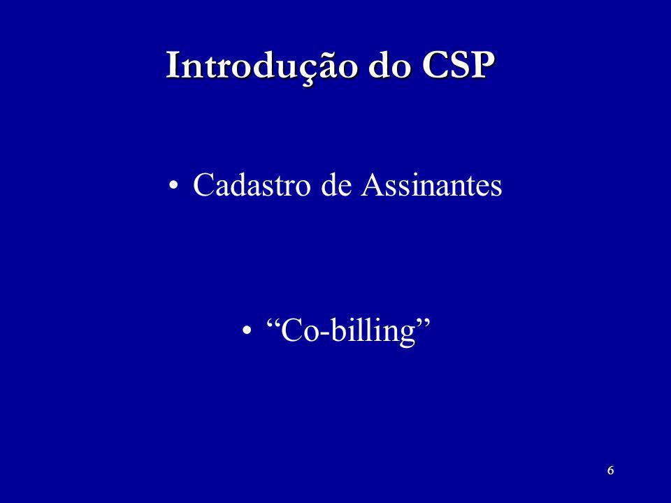 6 Introdução do CSP Cadastro de Assinantes Co-billing
