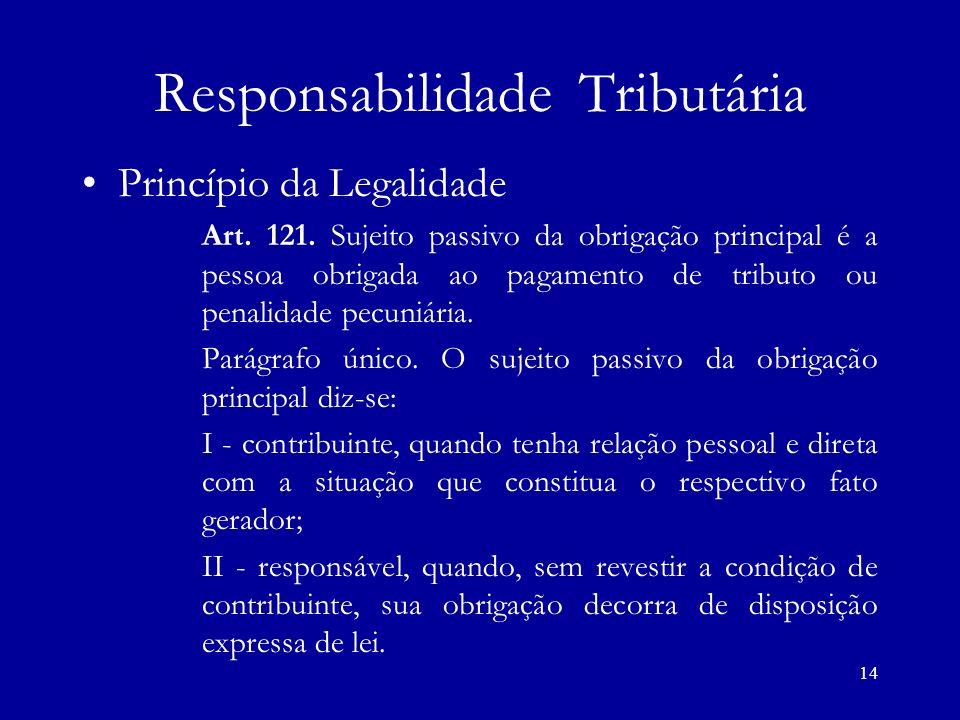14 Responsabilidade Tributária Princípio da Legalidade Art.