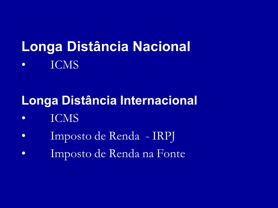 Tributação dos Serviços de Telecomunicações de Longa Distância Cláudio Vicente Monteiro 25 de Novembro de 2002