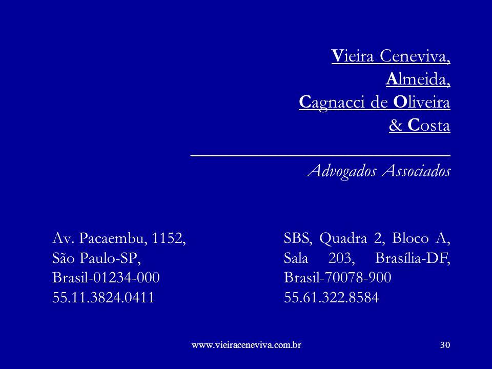 www.vieiraceneviva.com.br29 Serviços Prestados Via Satélite Res.